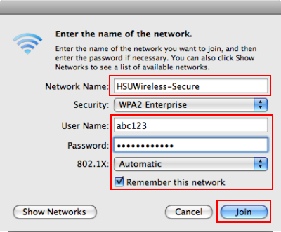 Enter HSUWireless-Secure (VERY important - this name is CASE SENSITIVE) into the Network name field. - Enter your HSU User Name and Password - Ensure 802.1X is set to Automatic. - Ensure Remember this network is Checked. - Then click Join.