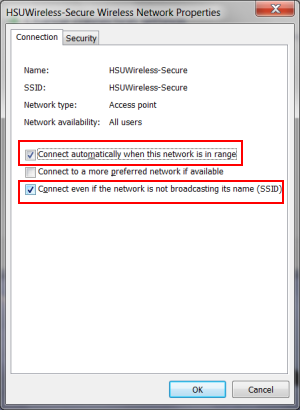 Under the Connection tab make sure: - Check Connect automatically when this network is in range is checked. - Check Connect even if the network is not broadcasting its name (SSID).