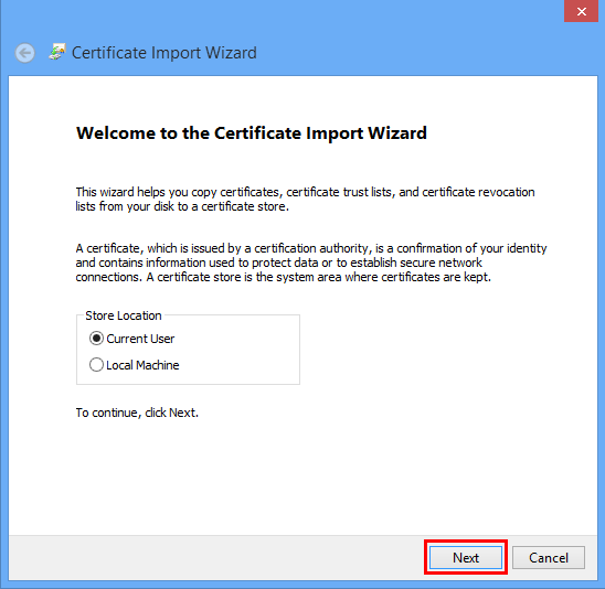 Right-click on the certificate icon(s) one at a time and choose Install Certificate. The Certificate Import Wizard window will pop up. Click Next